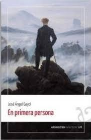 En primera persona - José Ángel Gayol - comprar libro ...